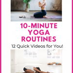 Quick and Easy Yoga Flows