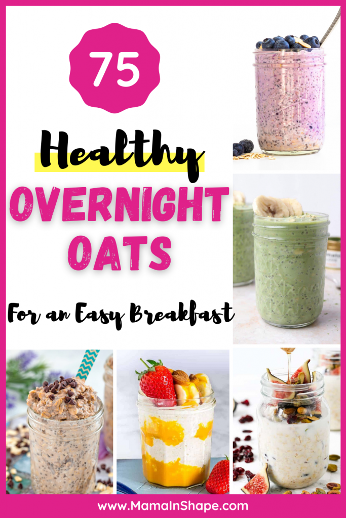 75 healthy overnight oats recipes for busy mornings