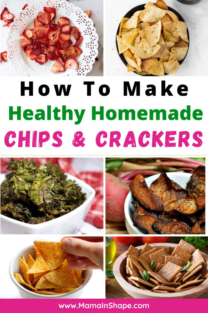 20 Healthy Homemade Chips and Crackers Recipes