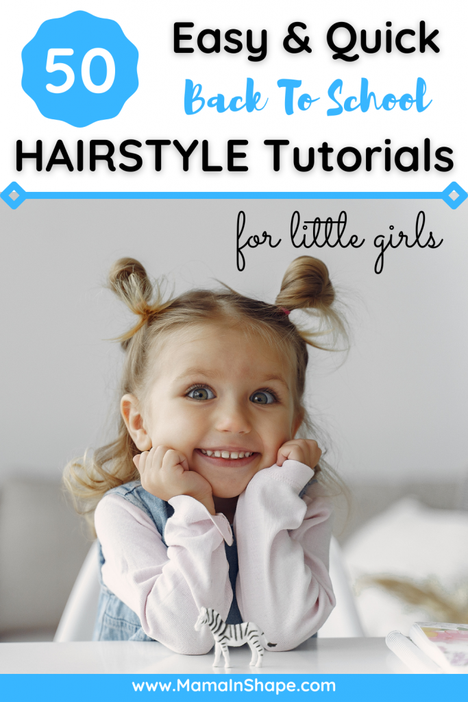 50 Easy & Quick Back To School Hairstyles For Little Girls
